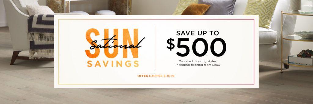 Sun Sational Saving Sale | We'll Floor You